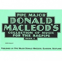 Pipe Major Donald Macleod's Buch 6