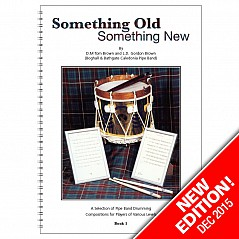 'Something Old, Something New' is a selection of classic compositions by Father and Son duo, DM. Tom Brown and LD. Gordon Brown, of the world-famous Boghall & Bathgate Caledonia Pipe Band and